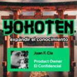 Yokoten Ep. 3 con Juan F. Cía, Product Owner de El Confidencial