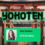 Ep. 5 con Ana Asuero, Chief Product Officer de Bdeo