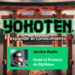 Ep. 6 con Jacobo Busto, Head of Product de MyValue Solution