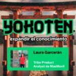 Ep. 9 con Laura Garcerán, Tribe Product Analyst de MásMovil